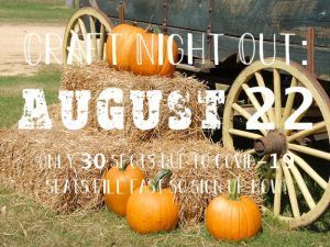 Craft Night Out August